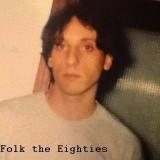 Folk the Eighties Moro